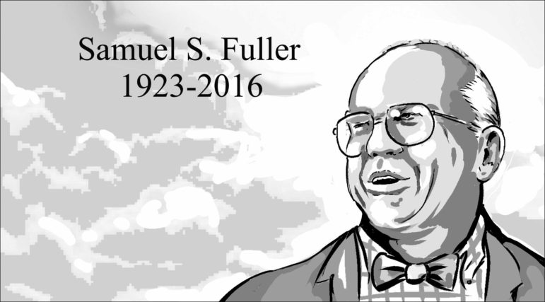 Samuel S. Fuller, 1923-2016